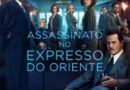 Filme: Assassinato no Expresso do Oriente